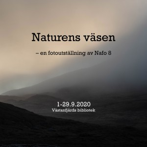 Photo exhibition in Västanfjärd Library: 1.-29.9.2020: Nafo 8
